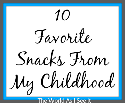 10 Favorite Snacks