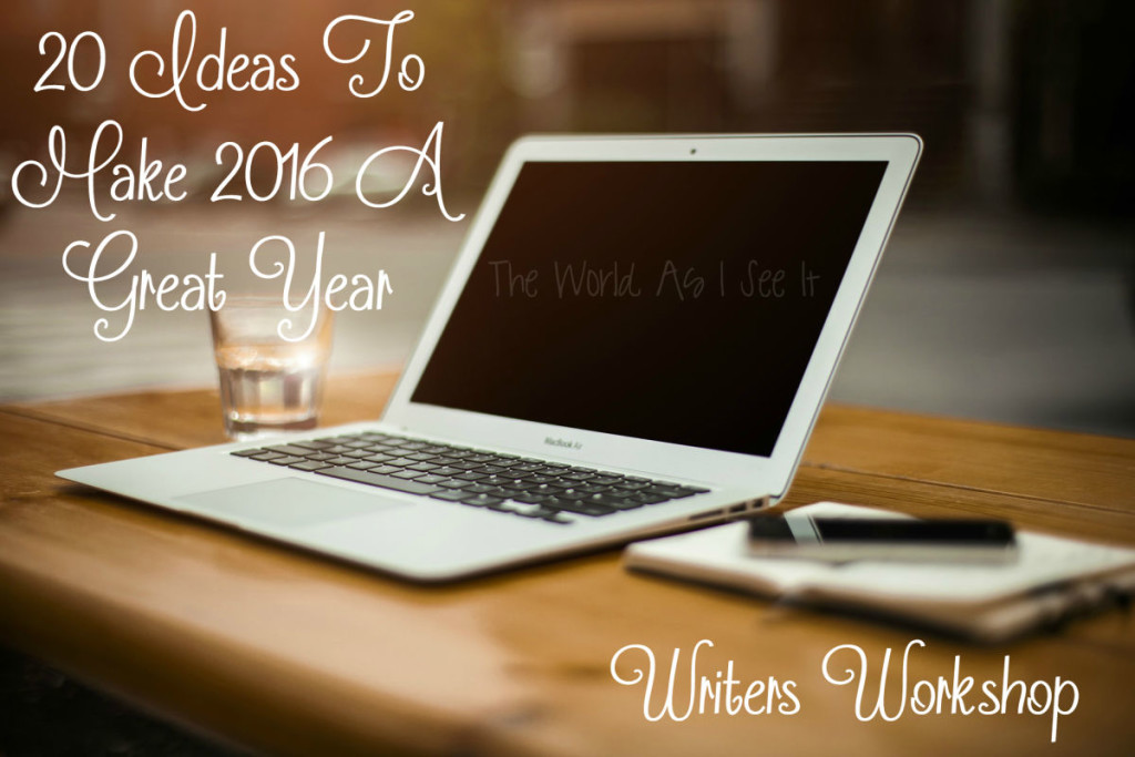 20 Ideas To Make 2016 A Great Year