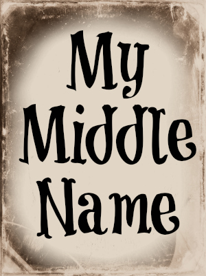 My Middle Name