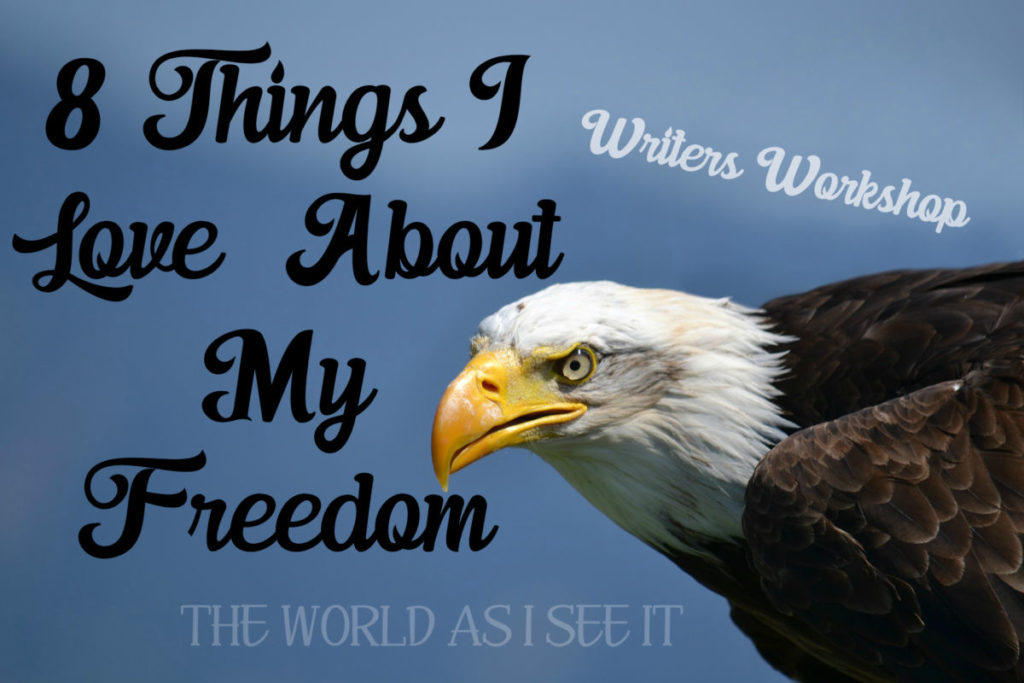 8 Things I Love About My Freedom
