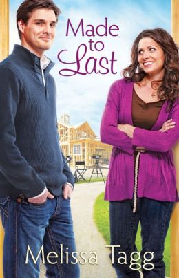 Made To Last by Melissa Tagg Cover