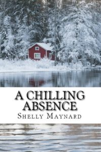 A Chilling Absence by Shelly Maynard
