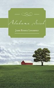 Alabama Irish by James Russell Lingerfelt