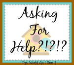 Asking For Help!?!?