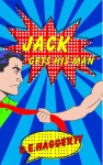 Jack Gets His Man Cover Reveal