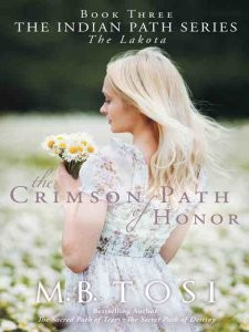 Crimson Path Of Honor by M.B. Tosi