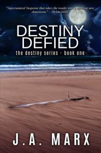 Destiny Defied