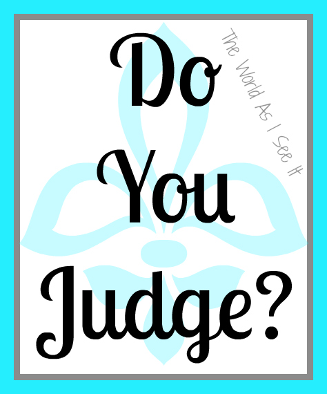Do You Judge