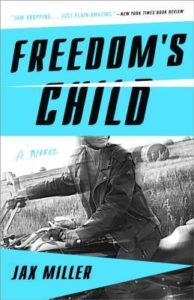 Freedoms Child by Jax Miller