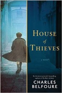 House of Thieves by Charles Belfoure