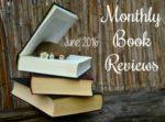 June Book Reviews 2016