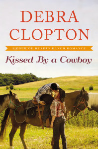 Kissed By A Cowboy by Debra Clopton