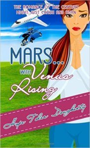 Mars . . . With Venus Rising by Hope Toler Dougherty