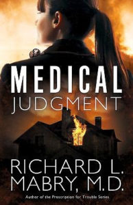Medical Judgement by Dr Richard Mabry
