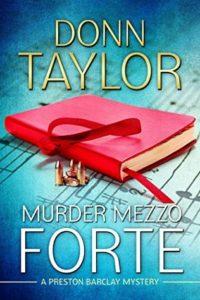 Murder Mezzo Forte by Donn Taylor