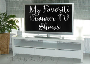 My Favorite Summer TV Shows