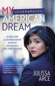 my-underground-american-dream-by-julissa-arce