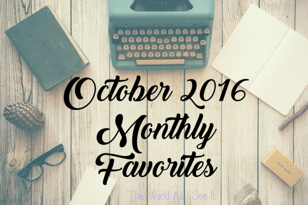 october-2016-monthly-favorites