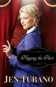 Playing The Part by Jen Turano