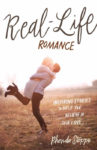 Real-Life Romance by Rhonda Stoppe