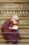 Simple Pleasures by Marianne Jantzi