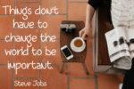 Steve Jobs – Quote Of The Week