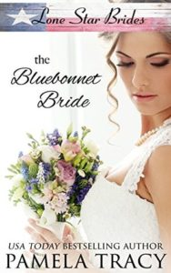 The Bluebonnet Bride by Pamela Tracy