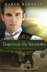 Through The Shadows by Karen Barnett