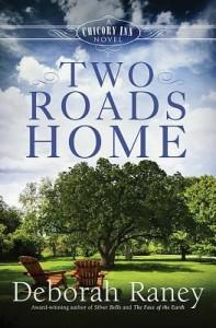 Two Roads Home by Deborah Raney