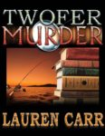 The Twofer Murder by Lauren Carr