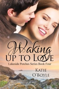 Waking Up To Love by Katie O'Boyle