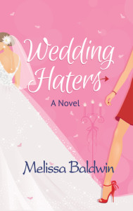 Wedding Haters by Melissa Baldwin