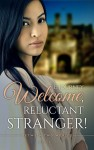 Welcome, Reluctant Stranger by E Journey