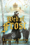First Look: Web of Frost by Lindsay Smith