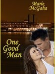 One Good Man by Marie McGaha